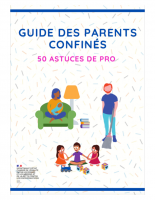 Guide-des-parents-confines-50-astuces-de-pro (1)
